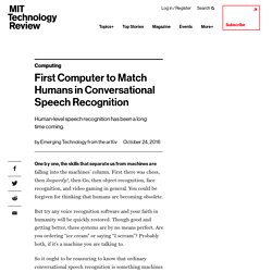 First Computer to Match Humans in Conversational Speech Recognition