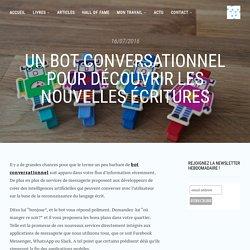 Un bot conversationnel pour découvrir les nouvelles écritures - Interactivité & Transmedia