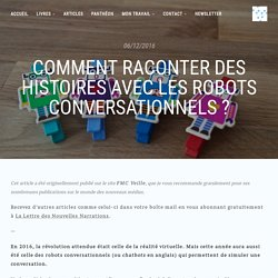Comment raconter des histoires avec les robots conversationnels ? - Nouvelles Narrations