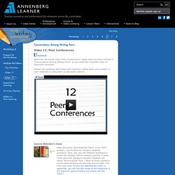 Session 6: Conversations Among Writing Peers: Video 12: Peer Conferences