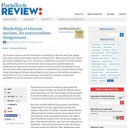 Marketing et réseaux sociaux, les conversations dangereuses