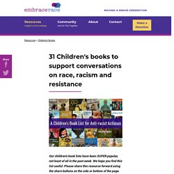 31 Children's books to support conversations on race, racism and resistance