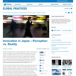 Innovation in Japan – Perception vs. Reality