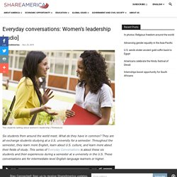 Everyday conversations: Women's leadership [audio]