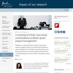 A meeting of minds: how clever conversations underpin great project management