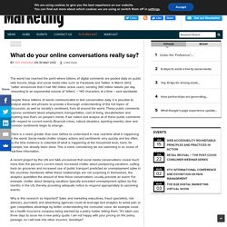 What do your online conversations really say?