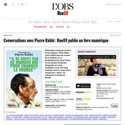Conversations avec Pierre Rabhi: Rue89publie un livre numérique
