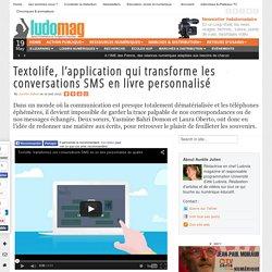 Textolife, l'application qui transforme les conversations SMS en livre personnalisé