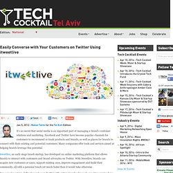 Easily Converse with Your Customers on Twitter Using itweetlive