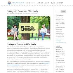 5 Ways to Converse Effectively - Carol Wilson-Mack