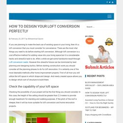 HOW TO DESIGN YOUR LOFT CONVERSION PERFECTLY - Accent Francais - AccentFrancais.co.uk