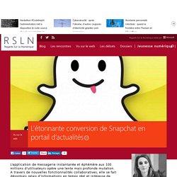 L'étonnante conversion de Snapchat en portail d'actualités