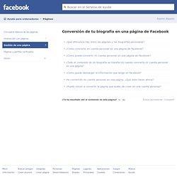 Conversión de tu biografía en una página de Facebook