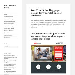 Top 20 debt landing page design for your debt relief business conversion