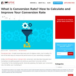 What is Conversion Rate? How to Calculate and Improve Your Conversion Rate