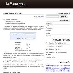 Conversion de valeurs en ares, centiares, hectares, m², km²