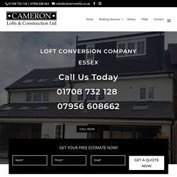 Loft Conversion Company Essex - Cameron Lofts & Construction Ltd 01708 732128