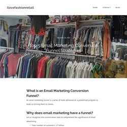 Top 5 Email Marketing Conversion Funnel Strategies