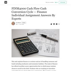 FINM4000 Cash Flow Cash Conversion Cycle—FINM4000 Finance Individual Assignment Help