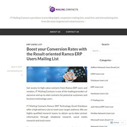 Boost your Conversion Rates with the Result oriented Ramco ERP Users Mailing List