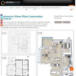 Outsource Outsource 2D / 3D Floor Plan Conversion Services