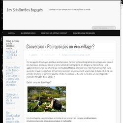 Conversion : Pourquoi pas un éco-village ?
