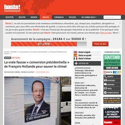 La vraie fausse « conversion présidentielle » de François Hollande pour sauver le climat