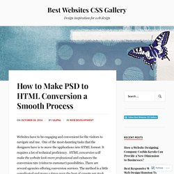 How to Make PSD to HTML Conversion a Smooth Process – Best Websites CSS Gallery