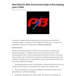 How Electric Bike Conversion helps in Revamping your e-bike – Telegraph