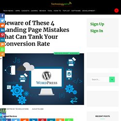 Beware of These 4 Landing Page Mistakes that Can Tank Your Conversion Rate