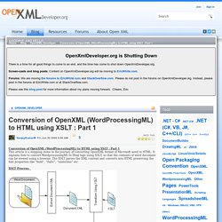 Conversion of OpenXML (WordProcessingML) to HTML using XSLT : Part 1