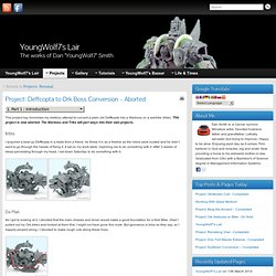Project: Deffcopta to Ork Boss Conversion – Aborted » YoungWolf7's Lair