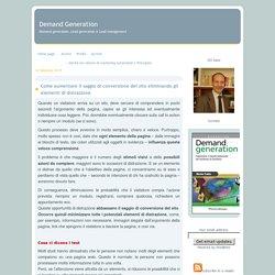Come aumentare il saggio di conversione del sito eliminando gli elementi di distrazione - Demand Generation