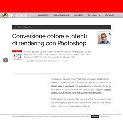 Conversione colore e intenti di rendering con Photoshop