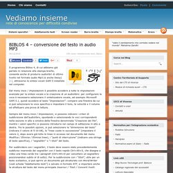 BIBLOS 4 - conversione del testo in audio MP3