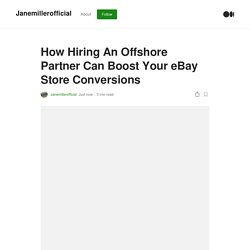 How Hiring An Offshore Partner Can Boost Your eBay Store Conversions