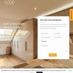 Loft conversions in West London made easy