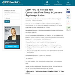 Learn How To Increase Your Conversions From These 5 Consumer Psychology Studies