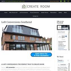 Loft Conversions Southend - Loft Extension Experts Southend