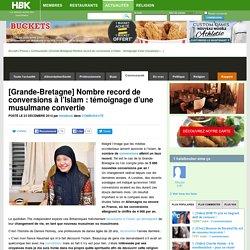 [Grande-Bretagne] Nombre record de conversions à l'Islam : témoignage d'une musulmane convertie