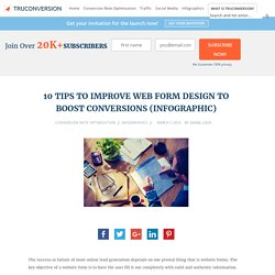 10 Tips to Improve Web Form Design to Boost Conversions (Infographic) - Truconversion
