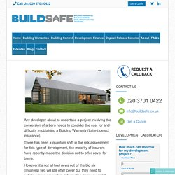 Barn Conversions & Building warranties – How difficult can it be…