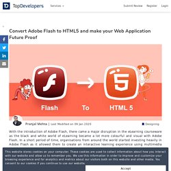 Convert Adobe Flash to HTML5 and make your Web Application Future Proof