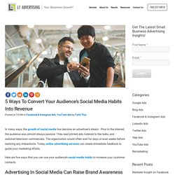 5 Ways To Convert Your Audience's Social Media Habits Into Revenue