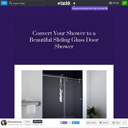 Convert Your Shower to a Beautiful Sliding Glass Door Shower