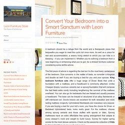 Convert Your Bedroom into a Smart Sanctum with Leon Furniture – Leon Furniture Store