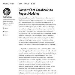 Convert Chef Cookbooks to Puppet Modules – Repeatable Systems