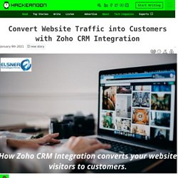 Convert Website Traffic into Customers with Zoho CRM Integration