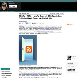 RSS To HTML - How To Convert RSS Feeds Into Published Web Pages
