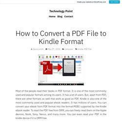 How to Convert a PDF File to Kindle Format – Technology Point